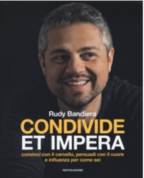 "Rudy Bandiera : "" Condivide et Impera """