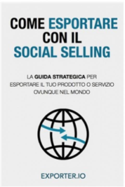"""Exporter.io : """" Come esportare con il Social Selling """""""