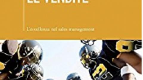 """M.A. Sisti – P.Guenzi – P.Caiozzo : """" Gestire le vendite """""""