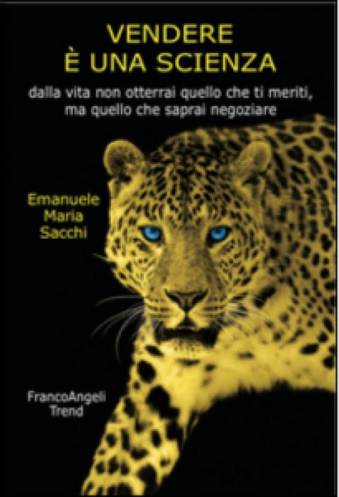 """Emanuele Maria Sacchi : """" Vendere è una scienza. """""""