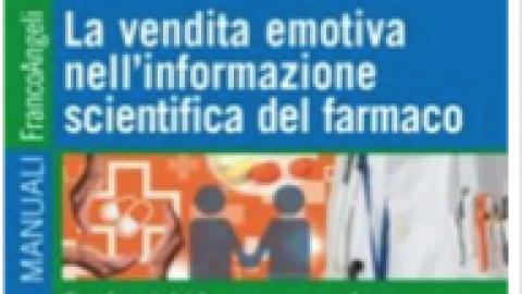 """Riccardo Izzi : """" La vendita emotiva nell'informazione scientifica del farmaco. Partire dal bisogno per arrivare al prodotto """""""