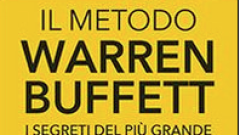"""Robert G. Hagstrom : """" Il metodo Warren Buffett. I segreti del più grande investitore del mondo """""""