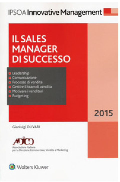 """Gianlugi Olivari : """" Il sales manager di successo """""""
