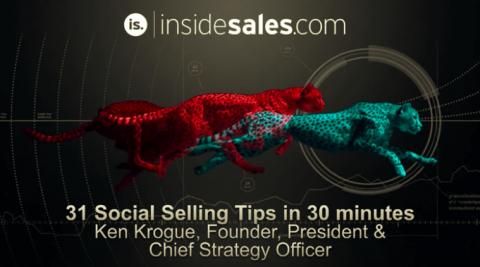 Ken Krogue – 31 Social Selling Tips In 30 Minutes